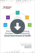 The Field Guide for Defining Providers' Role in Addressing Social Determinants of Health
